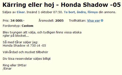 Kärring eller hoj - Honda Swadow -05